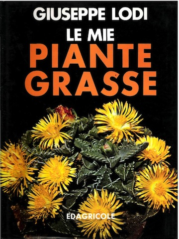 Giuseppe Lodi Le mie piante grasse copertina